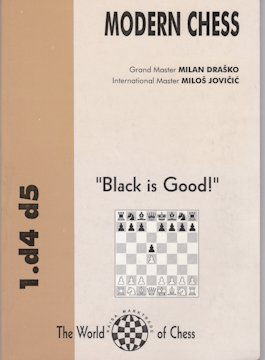 "MODERN CHESS  ""Black is Good"""